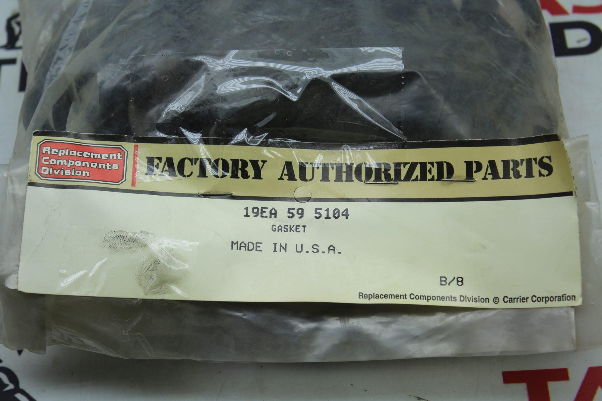 Factory Authorized Parts 59 5104 Gasket 19ea