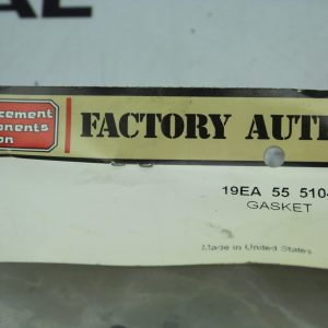Factory Authorized Parts 55 5104 Gasket 19ea